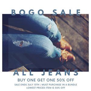 JULY SALE! 50% OFF SECOND PAIR OR JEANS